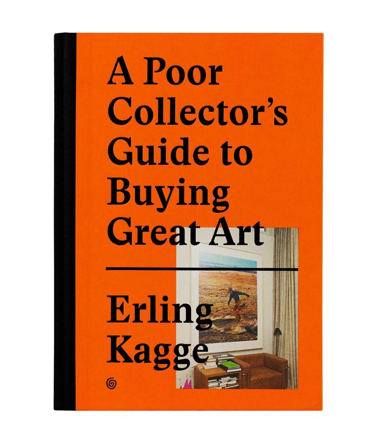 A Poor Collector`s Guide to Buying Great Art