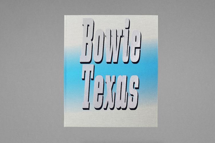 Book BOWIE TEXAS Pierluigi Macor